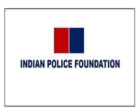 The Independence:The-real-face-of-Indian-Police-Foundation